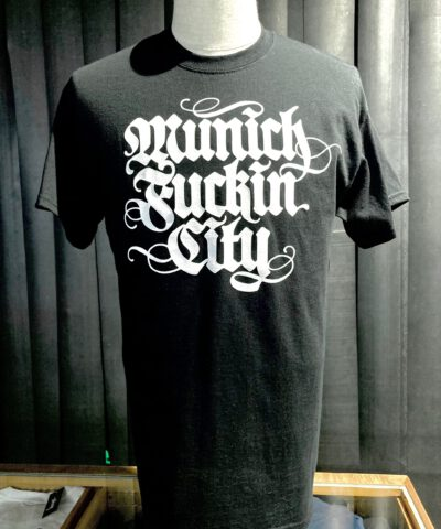 Lettering T-Shirt, Munich Fuckin City, Gross Real Wear, Farbe schwarz, Souvenir T-shirt