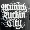 Lettering T-Shirt, Munich Fuckin City, Gross Real Wear, Farbe schwarz