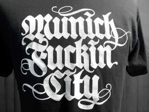 Lettering T-Shirt, Munich Fuckin City, Gross Real Wear, Farbe schwarz