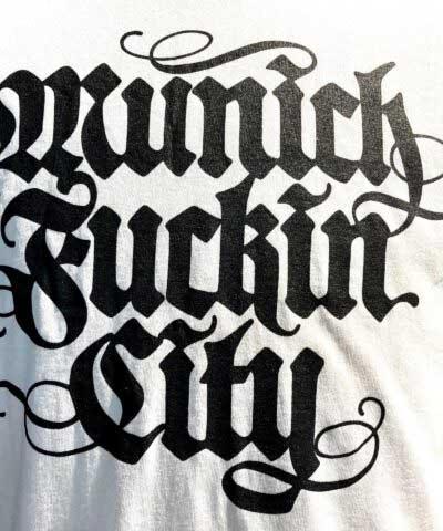 Lettering T-Shirt, Munich Fuckin City, Gross Real Wear, Farbe weiß